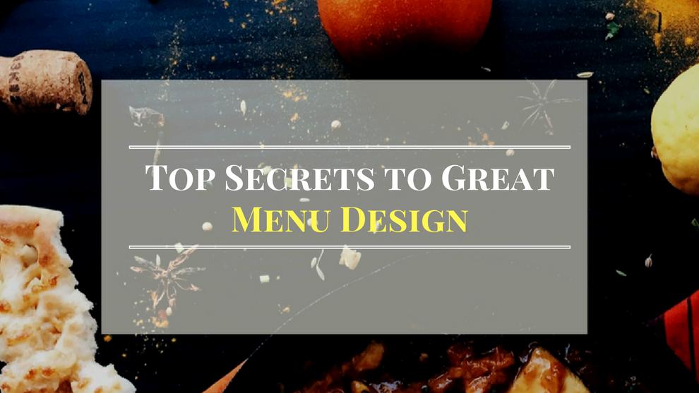 Top Six Secrets to Great Menu Design