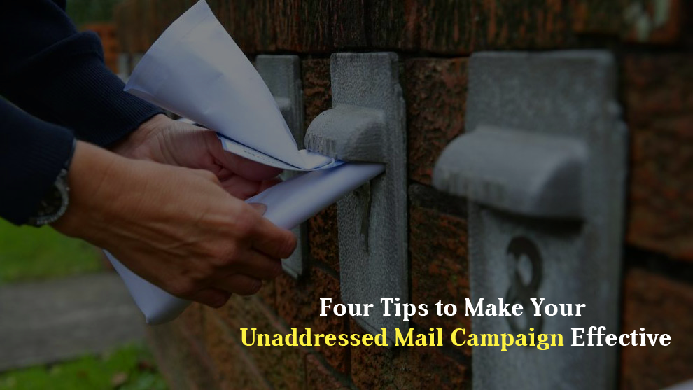 Four Tips to Make Your Unaddressed Mail Campaign Effective - Yespost