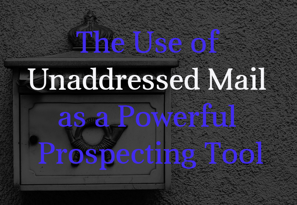 How to Get Your Unaddressed Mail Read by Your Prospects - Yespost