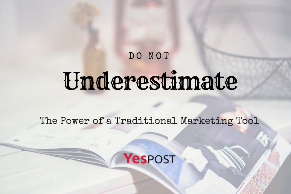 Do Not Underestimate the Power of a Traditional Marketing Tool